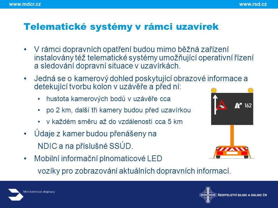 Zvýšená přítomnost odtahové služby a Policie ČR u každého úseku před omezeními, aby drobné excesy snižující plynulost provozu mohly být co nejdříve odstraněny Řidiči také při spatření vozidla Policie zvyšují pozornost a více dodržují pravidla provozu Detekce vozidel pro okamžité zjišťování stavu provozu a doby průjezdu úsekem s výstupem na mobilní informační tabule LED informující o blízké nehodě nebo narůstající koloně Webové rozhraní umožní též prognózu doby průjezdu na základě dat z předchozích období Informační mediální systém – rozhlas, televize, internet.