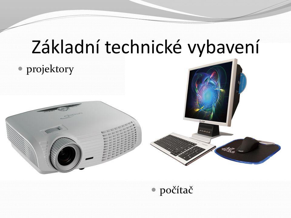 Základní technické vybavení projektory počítač