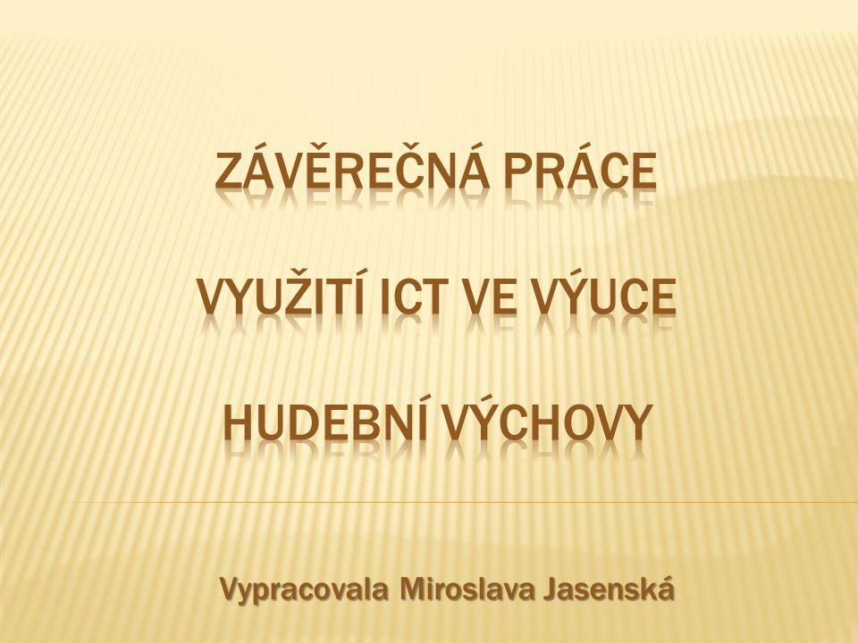 Vypracovala Miroslava Jasenská
