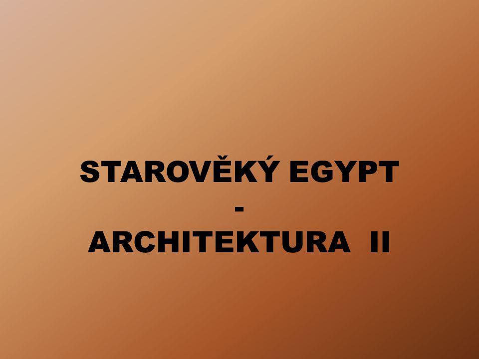 ÚVOD Výukový materiál Starověký Egypt – Architektura II obsahuje informace o chrámech a městech s přihlédnutím k jejím nejvýznamnějším lokalitám a památkám.