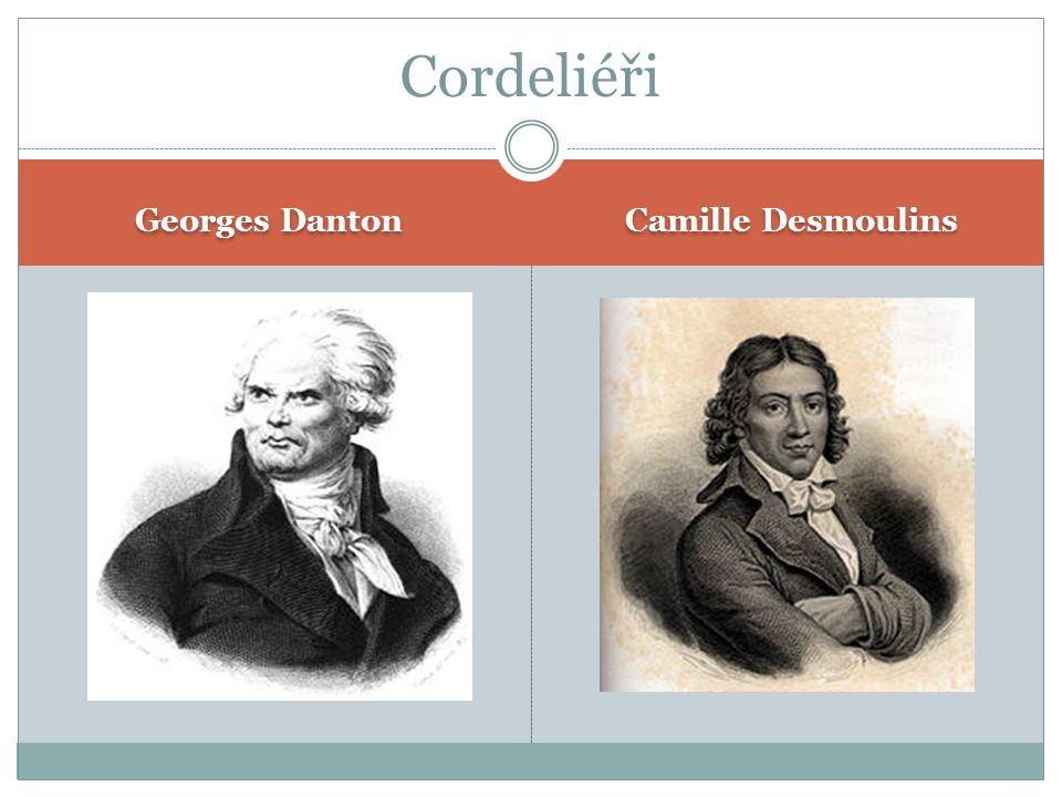 Georges Danton Camille Desmoulins Cordeliéři