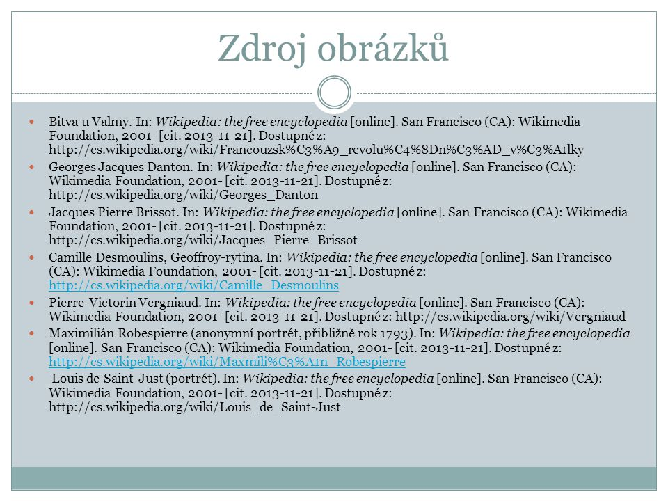 Zdroj obrázků Bitva u Valmy.In: Wikipedia: the free encyclopedia [online].