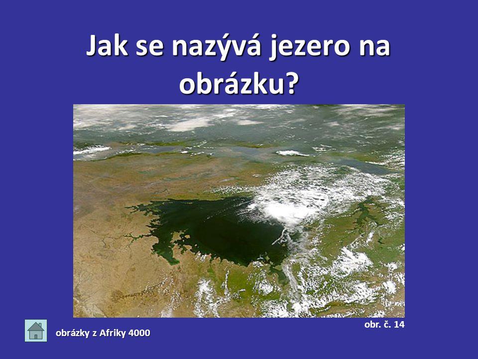 Jak se nazývá jezero na obrázku? obrázky z Afriky 4000 obr. č. 14