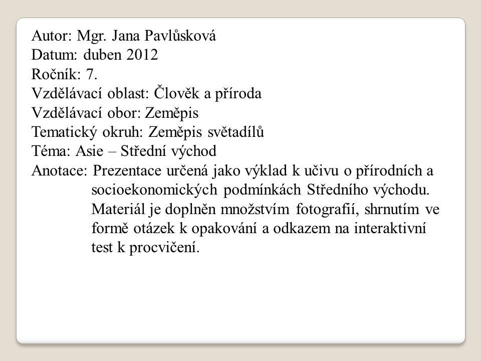 Autor: Mgr.Jana Pavlůsková Datum: duben 2012 Ročník: 7.