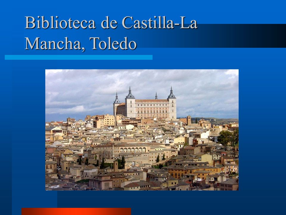 Biblioteca de Castilla-La Mancha, Toledo