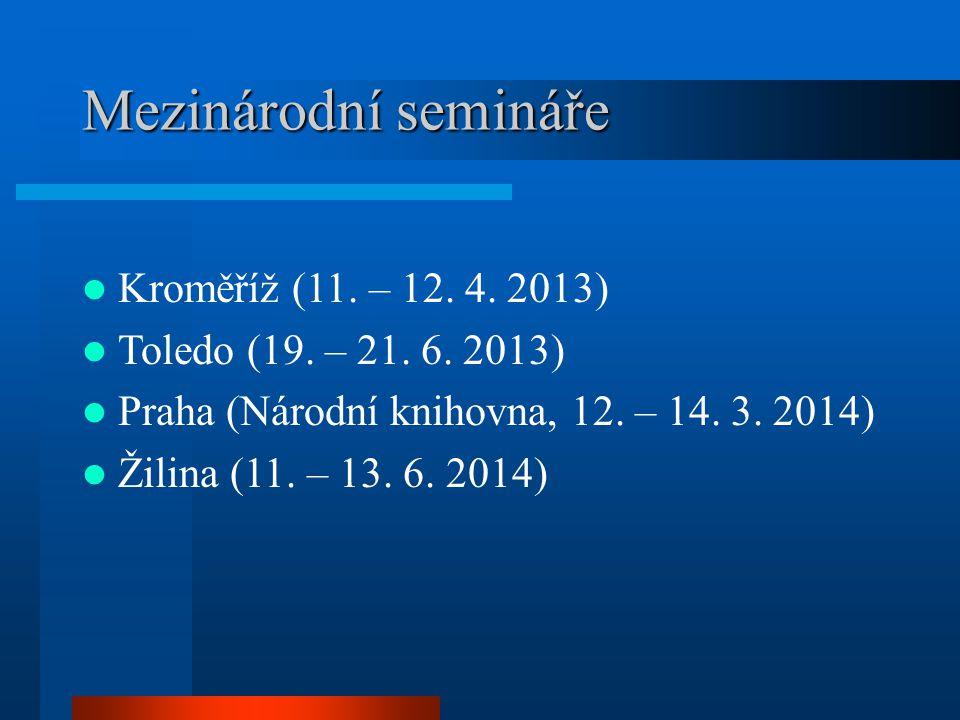 Mezinárodní semináře Mezinárodní semináře Kroměříž (11.