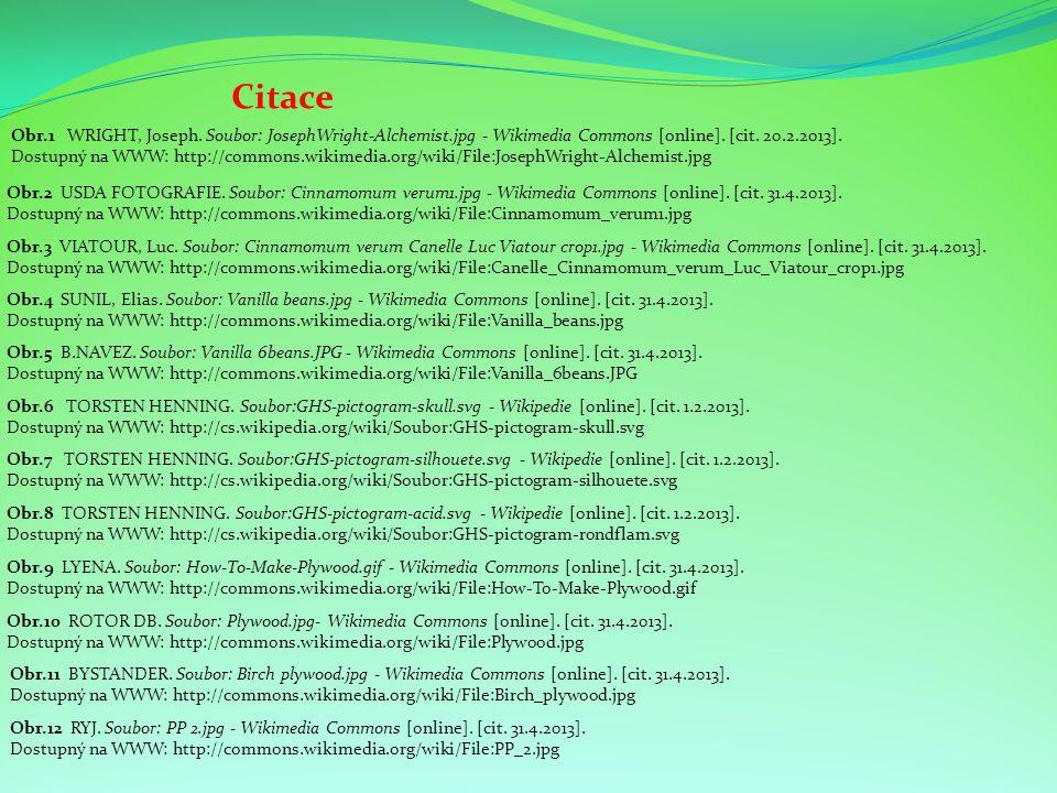 Citace Obr.3 VIATOUR, Luc. Soubor: Cinnamomum verum Canelle Luc Viatour crop1.jpg - Wikimedia Commons [online]. [cit. 31.4.2013]. Dostupný na WWW: htt