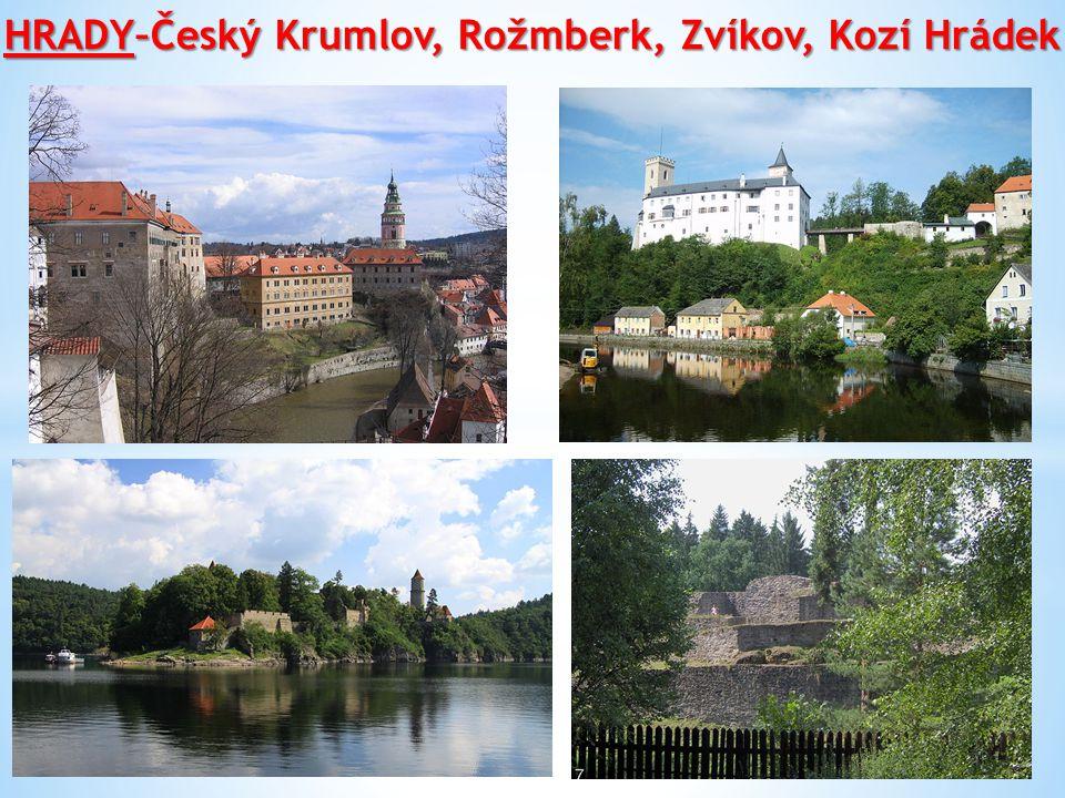 HRADY–Český Krumlov, Rožmberk, Zvíkov, Kozí Hrádek