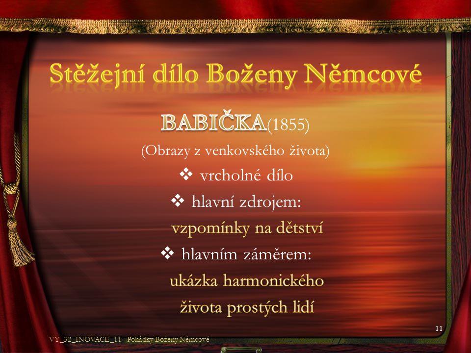 11 VY_32_INOVACE_11 - Pohádky Boženy Němcové