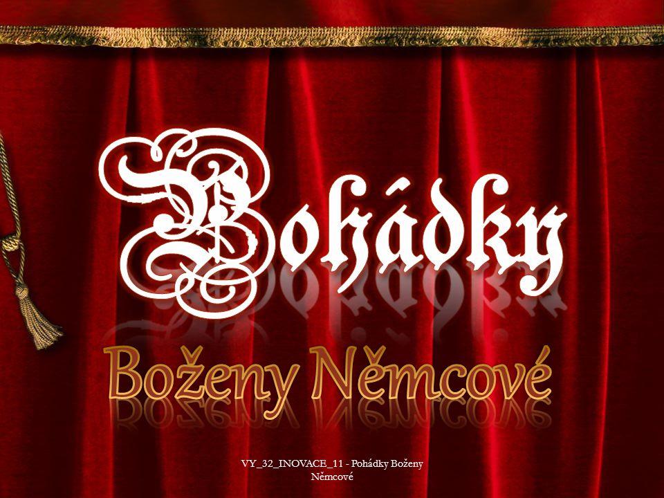14 VY_32_INOVACE_11 - Pohádky Boženy Němcové