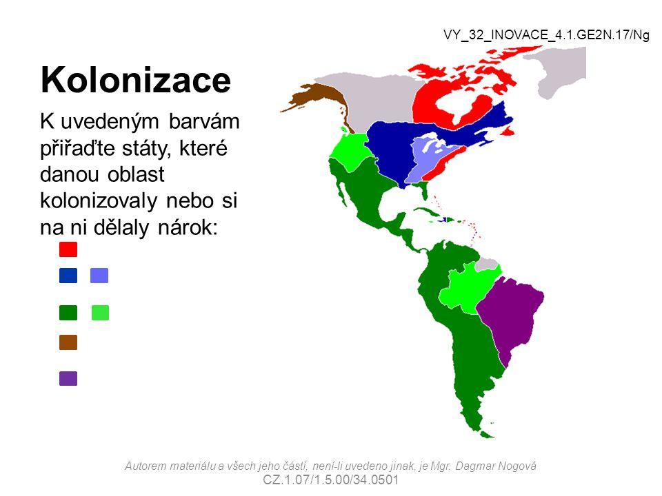 Kolonizace K uvedeným barvám přiřaďte státy, které danou oblast kolonizovaly nebo si na ni dělaly nárok: Autorem materiálu a všech jeho částí, není-li