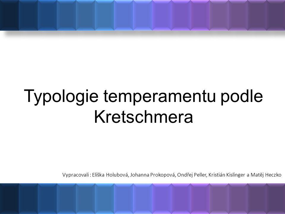 Čím se budeme zabývat…  Ernst Kretschmer  Kretschmerova konstituční typologie  pyknik  astenik  atletik ?