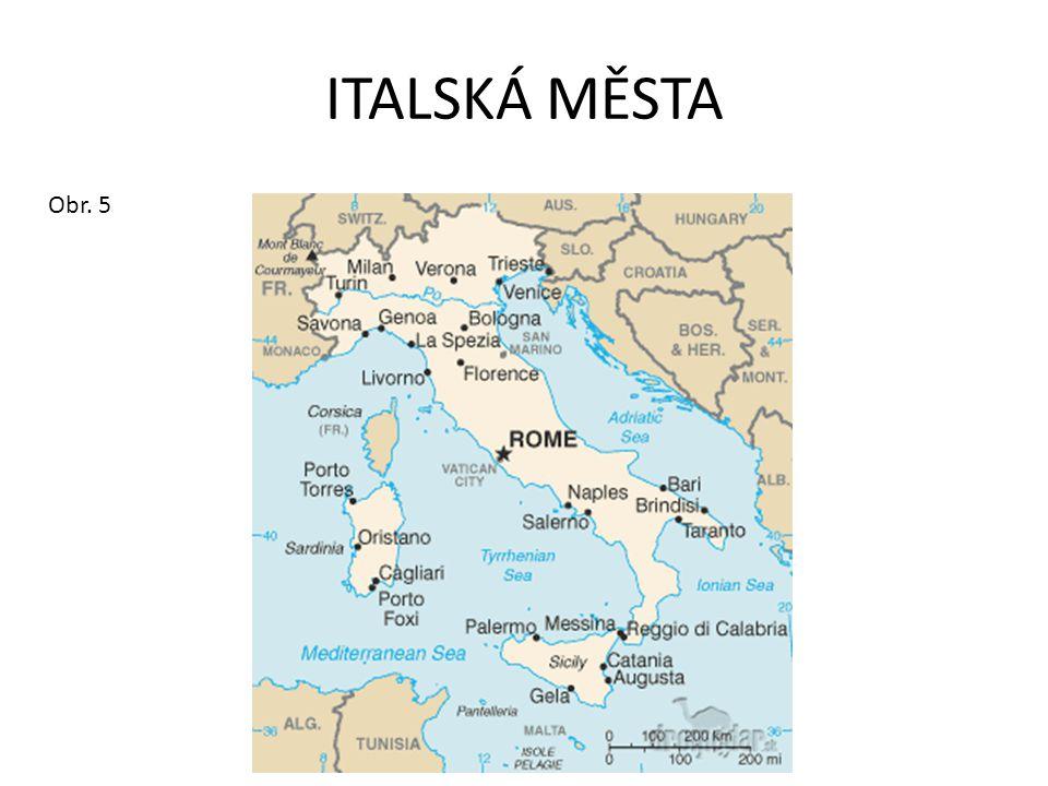 ITALSKÁ MĚSTA Obr. 5