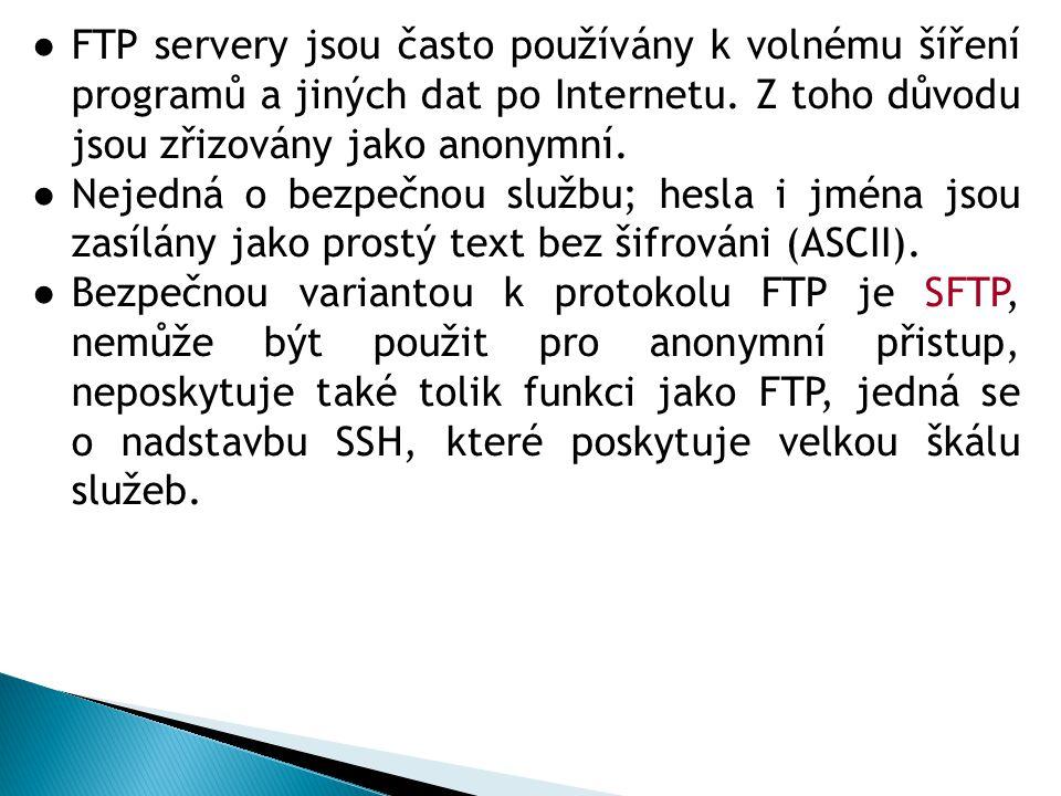 ●FTP servery jsou často používány k volnému šíření programů a jiných dat po Internetu.