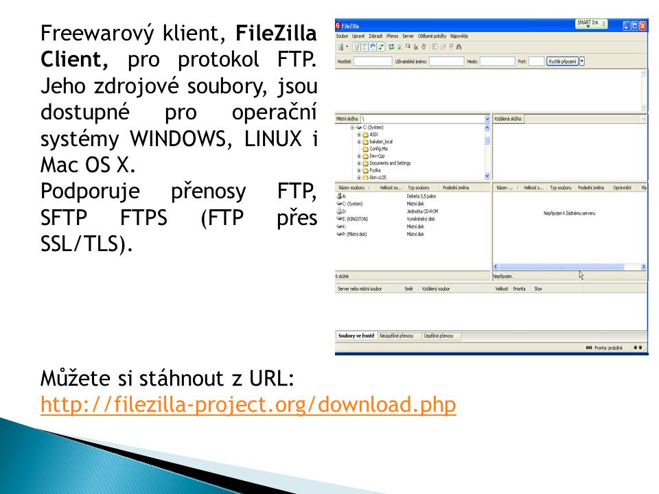 Freewarový klient, FileZilla Client, pro protokol FTP.