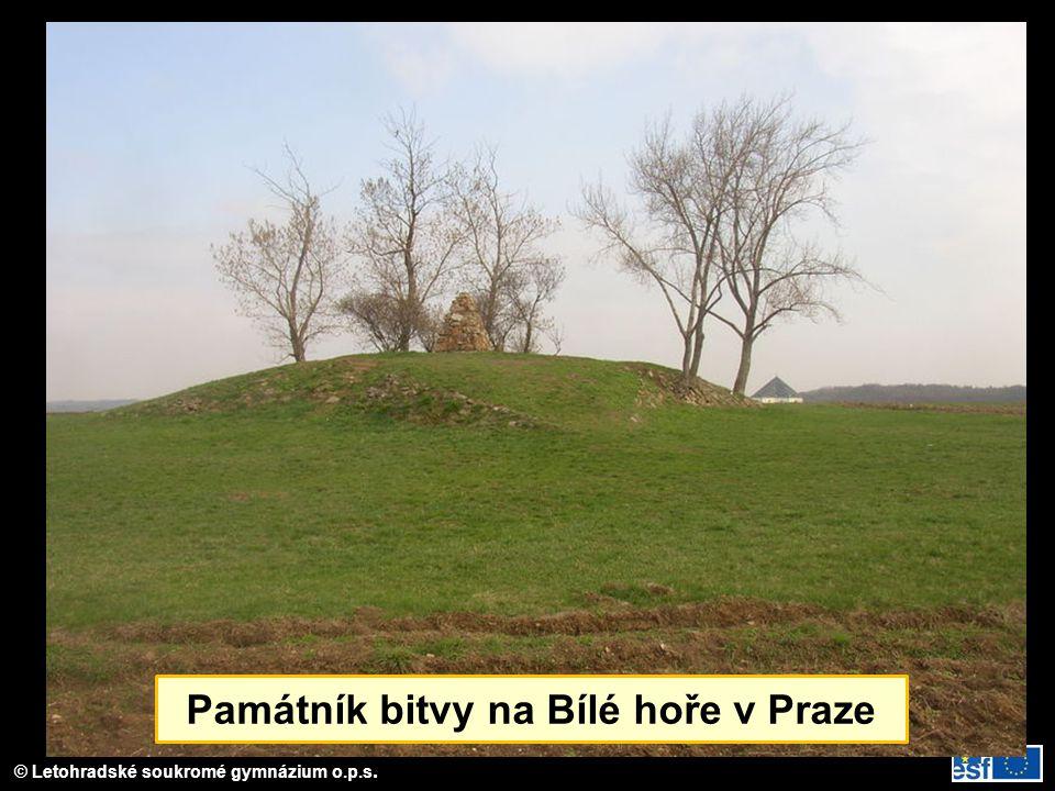 © Letohradské soukromé gymnázium o.p.s. Památník bitvy na Bílé hoře v Praze