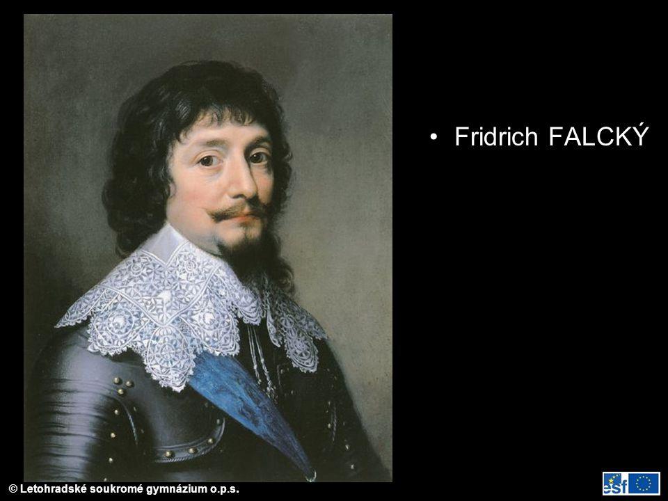 © Letohradské soukromé gymnázium o.p.s. Fridrich FALCKÝ