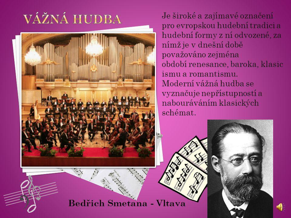 Je široké a zajímavé označení pro evropskou hudební tradici a hudební formy z ní odvozené, za nímž je v dnešní době považováno zejména období renesance, baroka, klasic ismu a romantismu.