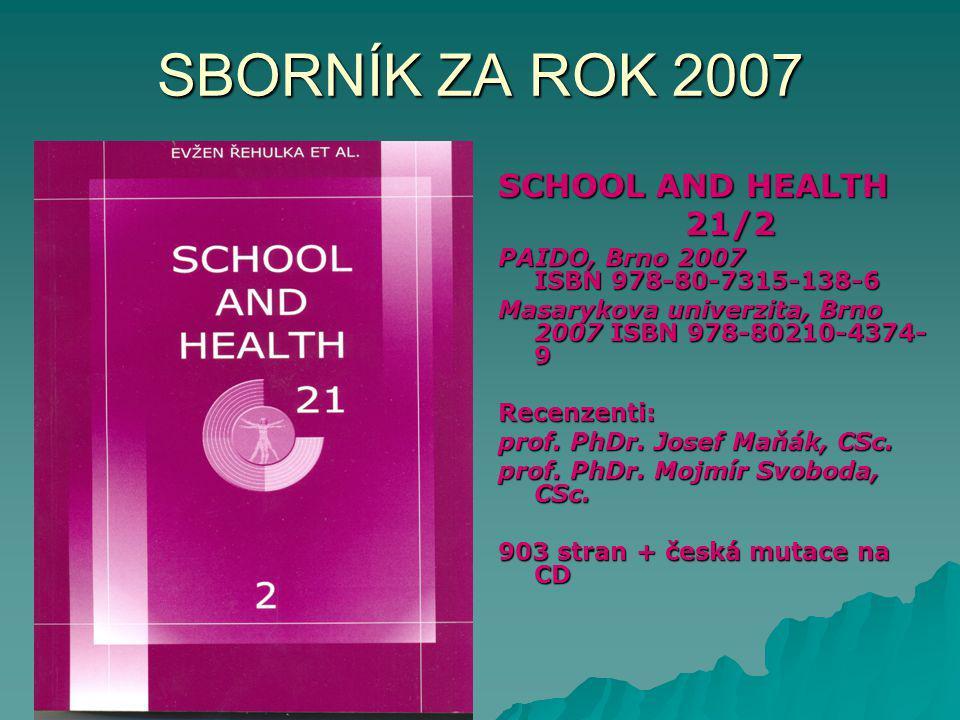 Obsah SCHOOL AND HEALTH 21/2 CELKEM........90 článků CELKEM........