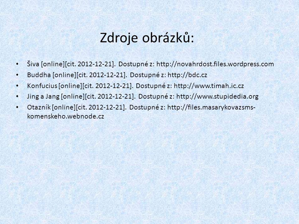 Zdroje obrázků: Šiva [online][cit. 2012-12-21].
