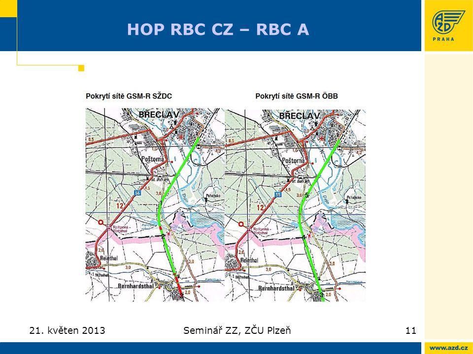 HOP RBC CZ – RBC A 21. květen 2013Seminář ZZ, ZČU Plzeň11