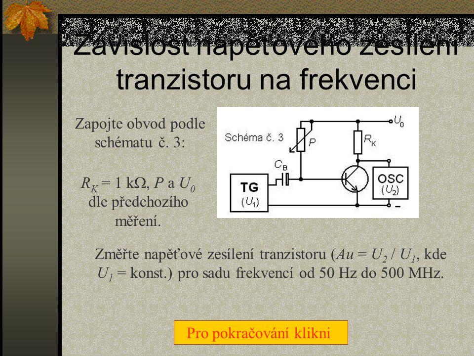 Nastavení pracovního bodu tranzistoru Zapojte obvod podle schématu č. 2: R K = 1 k , P = 400 k , U 0 = 5 V Pomocí změny odporu potenciometru P nasta