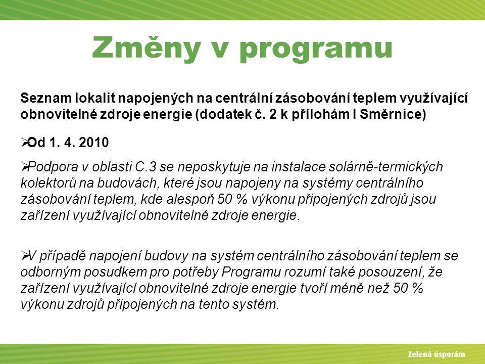 Změny v programu Seznam lokalit napojených na centrální zásobování teplem využívající obnovitelné zdroje energie (dodatek č.
