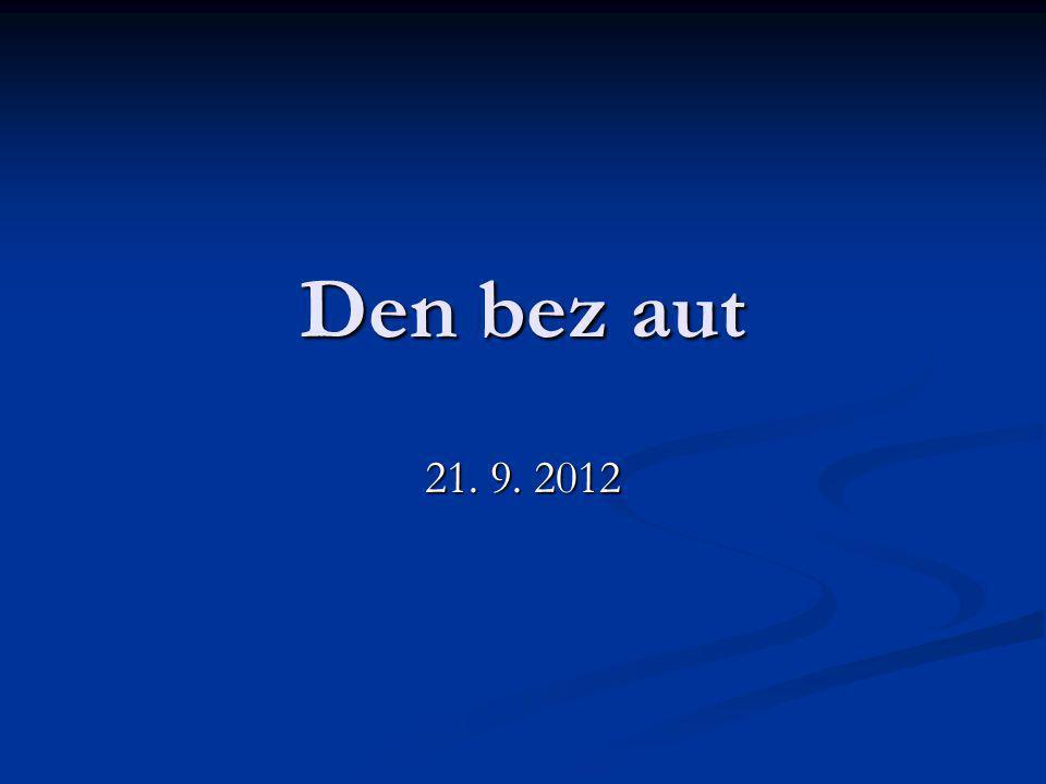 Den bez aut 21. 9. 2012
