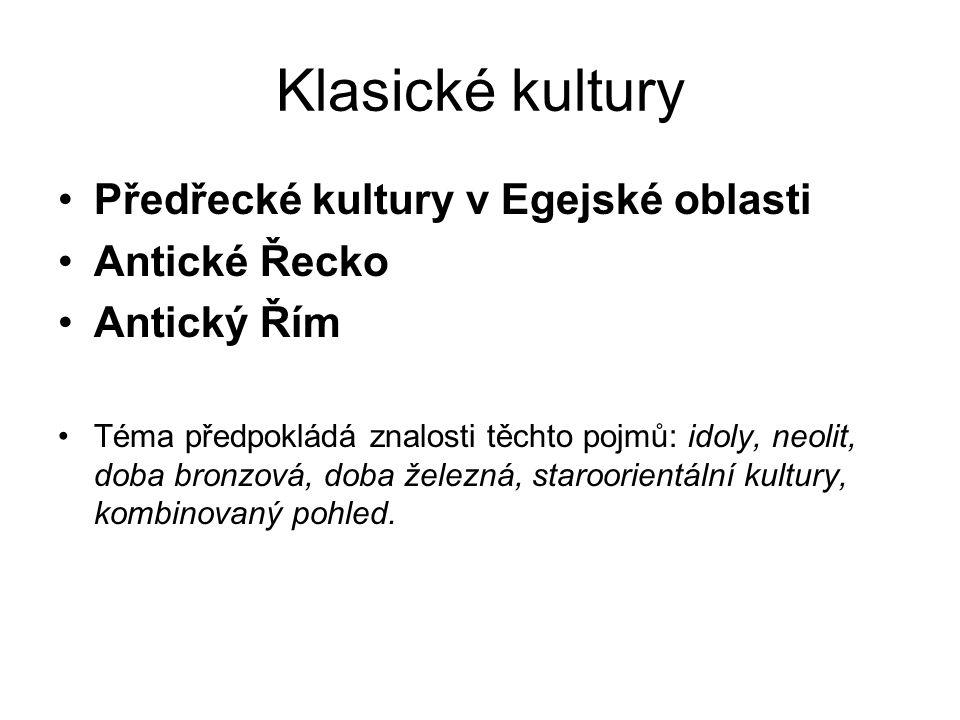 Předřecké kultury Oblast Egejského moře od pol.3.