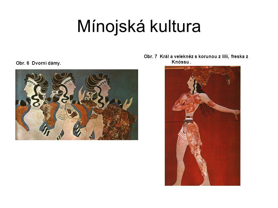 Mínojská kultura Kult býka Existence kultu býka na Krétě dosvědčují různé artefakty a malby na stěnách paláců.