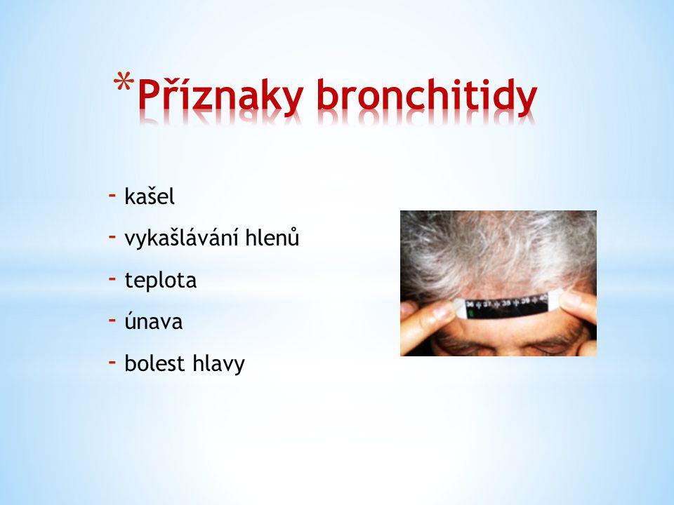- léky usnadňující vykašlávání - léky rozpouštějící hleny - vitamín C a zinek na podporu imunity - poklepová masáž