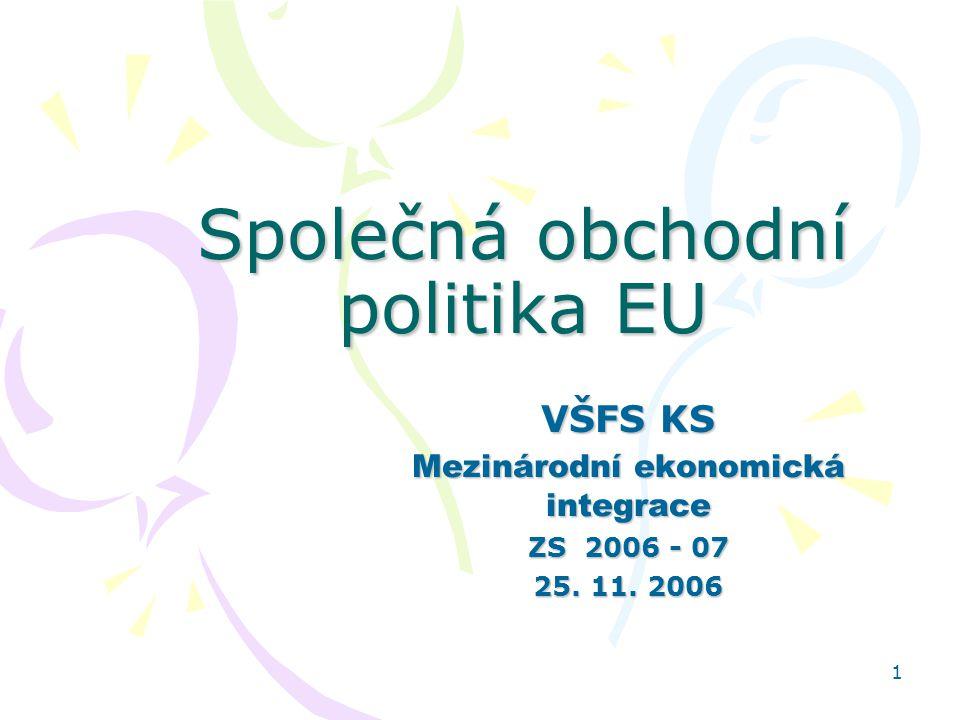 12 ad 1.2 Cíle, podstata a nástroje SOP SOP je založena na celní unii, která působí –dovnitř EU (zákaz vývozních a dovozních cel a všech dávek s rovnocenným účinkem mezi ČS) –vně – společné celní sazby ve vztahu ke třetím zemím (významný pilíř SOP).