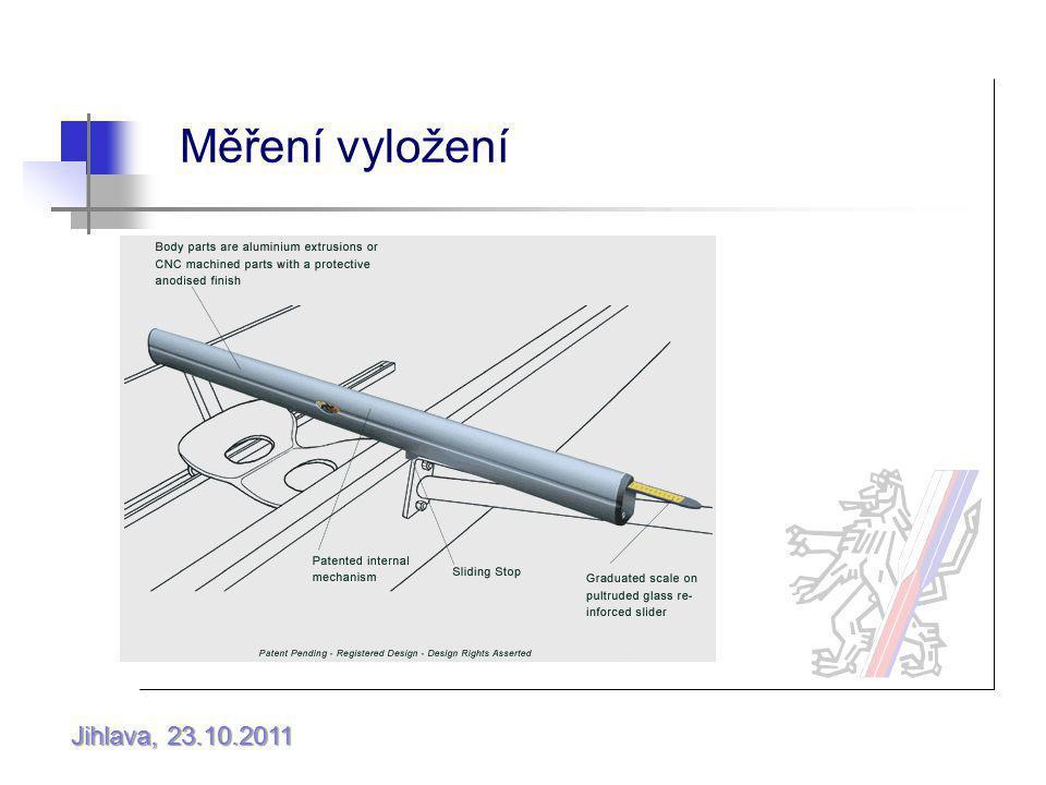 Jihlava, 23.10.2011 Měření vyložení