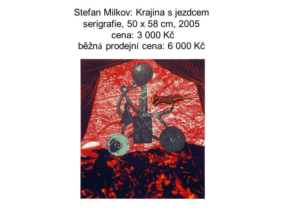 Stefan Milkov: Krajina s jezdcem serigrafie, 50 x 58 cm, 2005 cena: 3 000 Kč běžn á prodejn í cena: 6 000 Kč