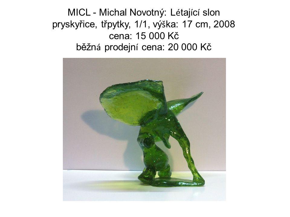 MICL - Michal Novotný: L é taj í c í slon pryskyřice, třpytky, 1/1, vý š ka: 17 cm, 2008 cena: 15 000 Kč běžn á prodejn í cena: 20 000 Kč
