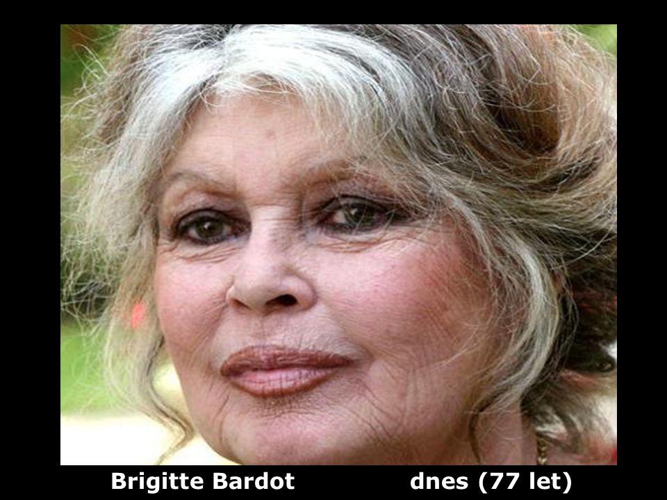 Brigitte Bardot (1934) herečka a zpěvačka Dříve