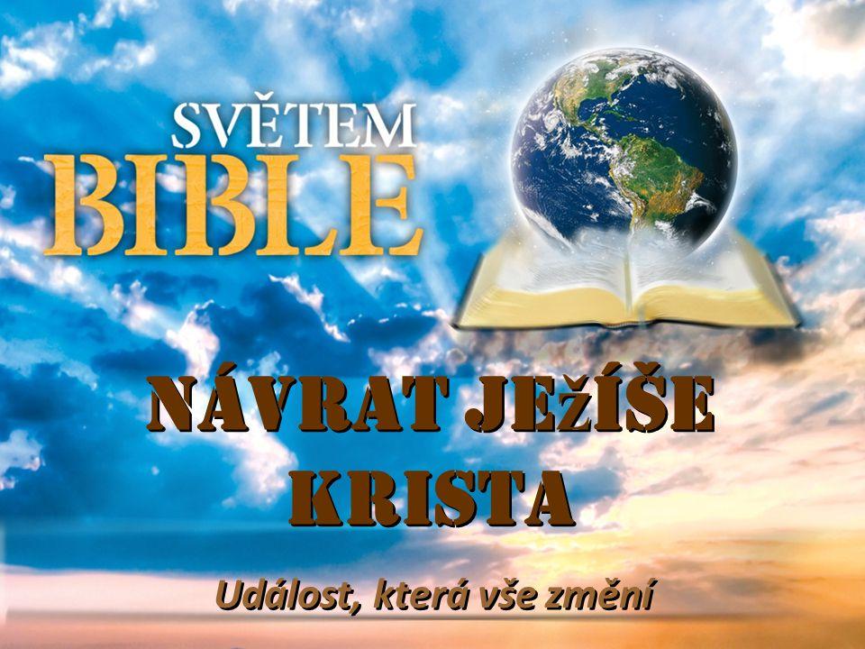 Návrat Je ž íše Krista Událost, která vše změní