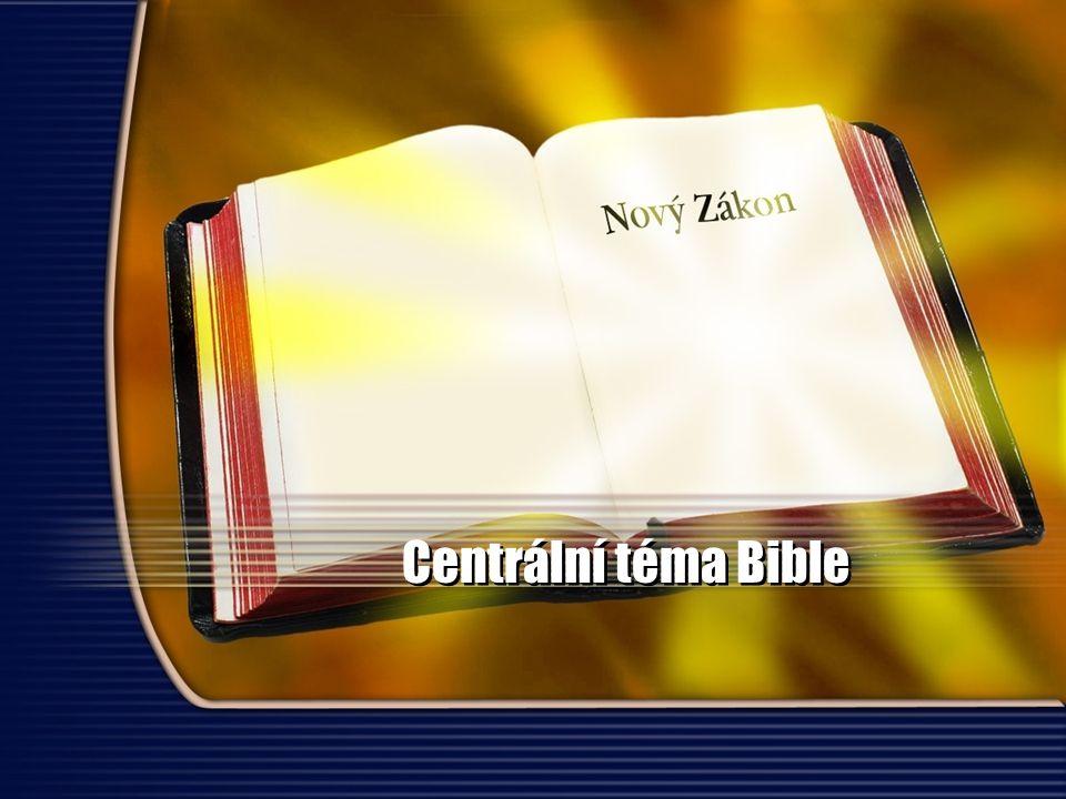 Centrální téma Bible