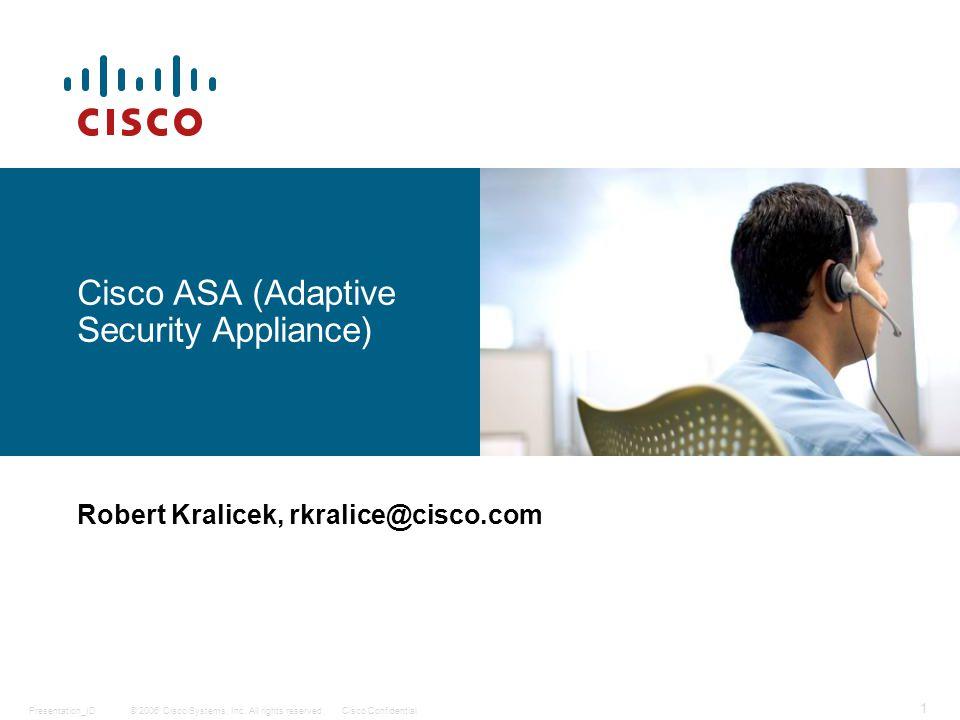 © 2006 Cisco Systems, Inc. All rights reserved.Presentation_ID 22 Správa logů – grafický management