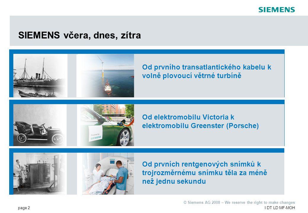 page 13I DT LD MF-MOH © Siemens AG 2008 – We reserve the right to make changes Počet pracovních míst v SEM Mohelnice podle kategorií