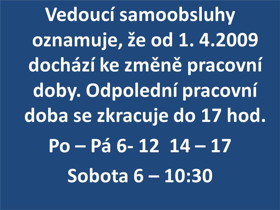 ZÁPIS DĚTÍ DO MATEŘSKÉ ŠKOLY 16.dubna 2009 od 16:30 do 18:30 hod.