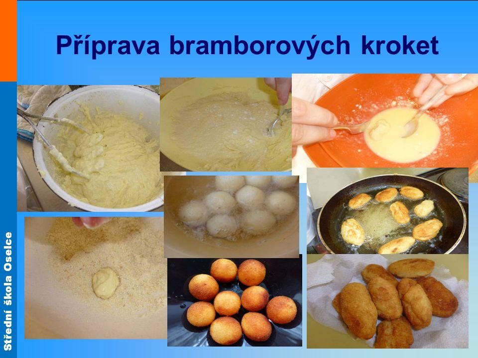 Střední škola Oselce Příprava bramborových kroket