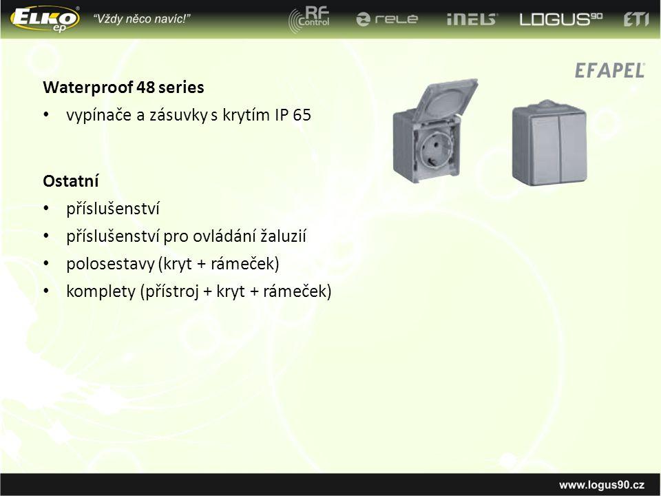 Waterproof 48 series vypínače a zásuvky s krytím IP 65 Ostatní příslušenství příslušenství pro ovládání žaluzií polosestavy (kryt + rámeček) komplety