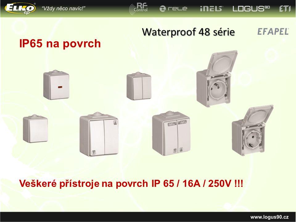 Waterproof 48 série IP65 na povrch Veškeré přístroje na povrch IP 65 / 16A / 250V !!!