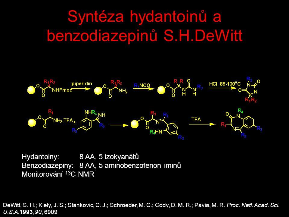 Syntéza hydantoinů a benzodiazepinů S.H.DeWitt DeWitt, S.