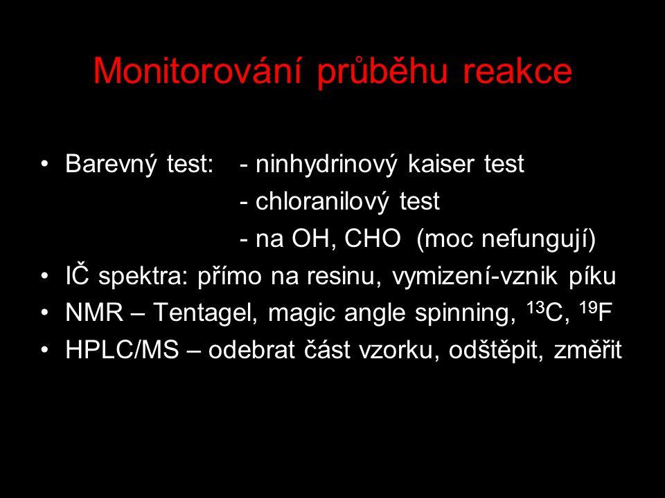 Monitorování průběhu reakce Barevný test:- ninhydrinový kaiser test - chloranilový test - na OH, CHO (moc nefungují) IČ spektra: přímo na resinu, vymizení-vznik píku NMR – Tentagel, magic angle spinning, 13 C, 19 F HPLC/MS – odebrat část vzorku, odštěpit, změřit
