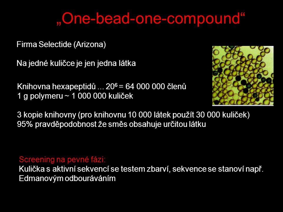"""""""One-bead-one-compound Firma Selectide (Arizona) Na jedné kuličce je jen jedna látka Knihovna hexapeptidů..."""