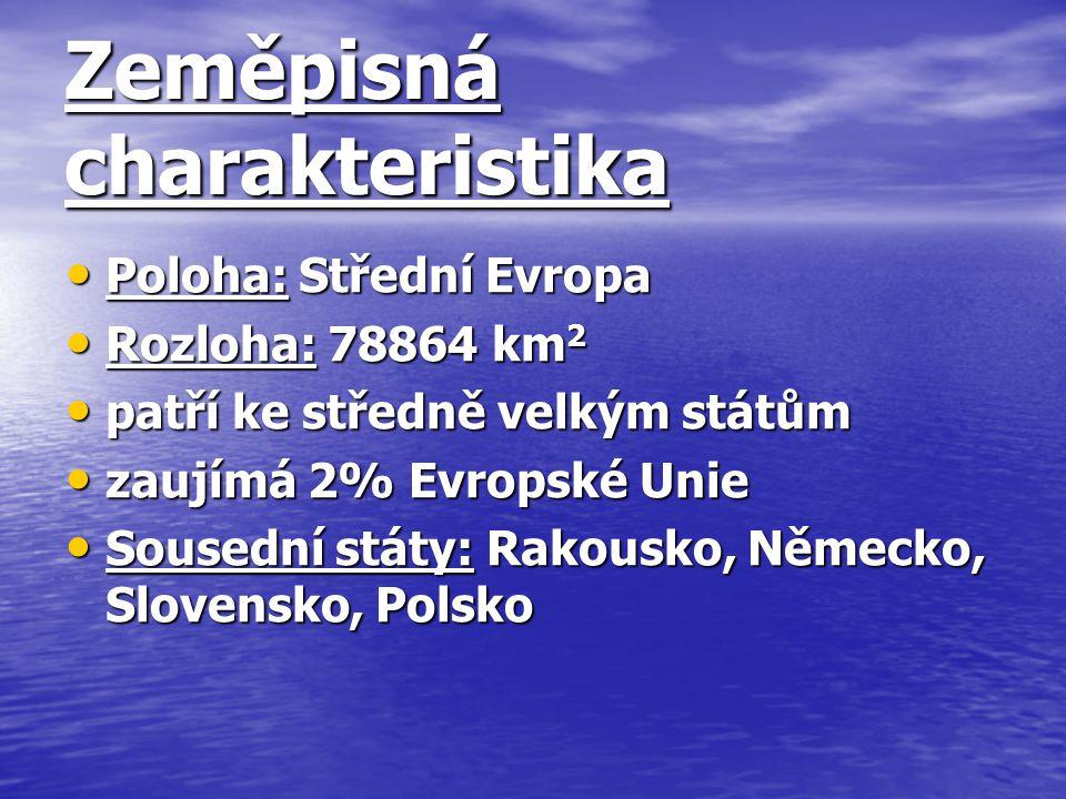 Zeměpisná charakteristika Poloha: Střední Evropa Poloha: Střední Evropa Rozloha: 78864 km 2 Rozloha: 78864 km 2 patří ke středně velkým státům patří k
