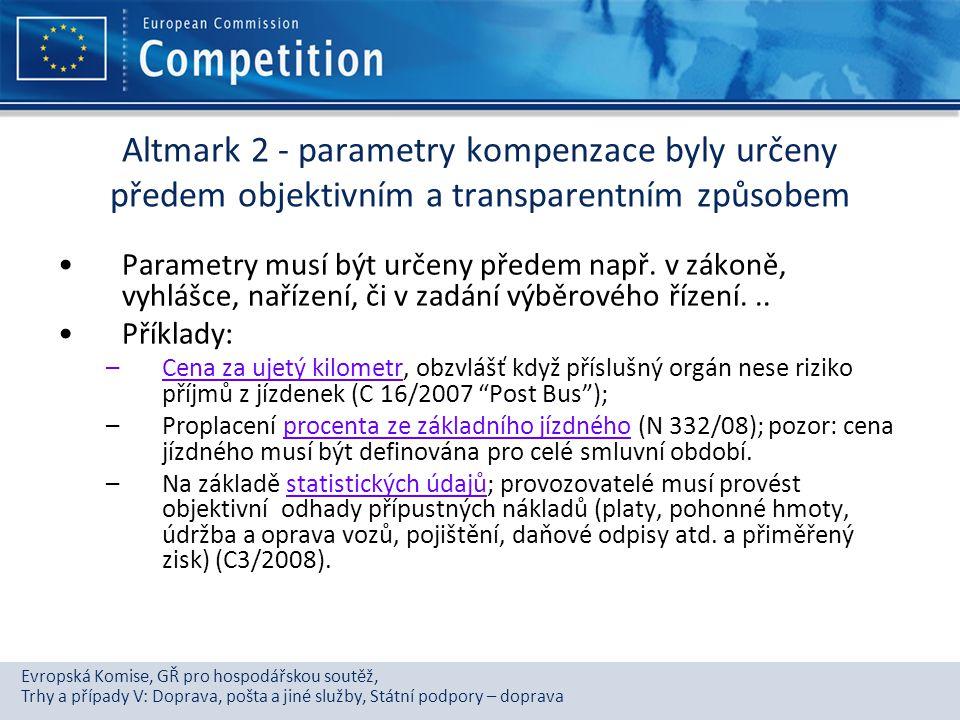 Evropská Komise, GŘ pro hospodářskou soutěž, Trhy a případy V: Doprava, pošta a jiné služby, Státní podpory – doprava Altmark 2 - parametry kompenzace