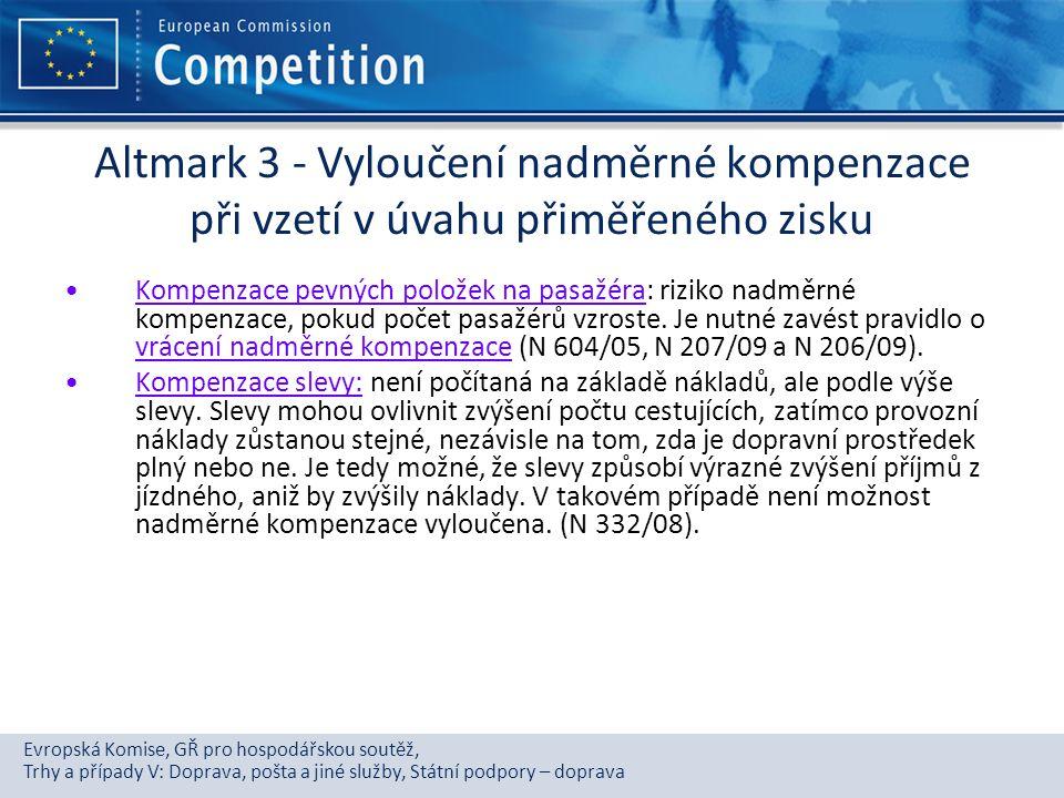 Evropská Komise, GŘ pro hospodářskou soutěž, Trhy a případy V: Doprava, pošta a jiné služby, Státní podpory – doprava Altmark 3 - Vyloučení nadměrné k
